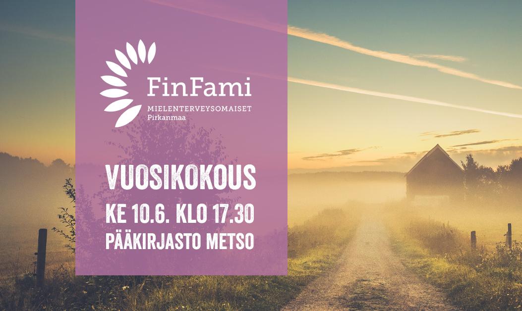 Pirkanmaan FinFamin vuosikokous pidetään 10.6.